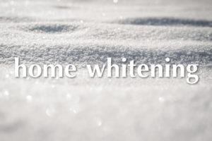 ホームホワイトニング